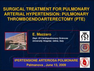 E. Mazzaro   Dept. Of Cardiopulmonary Sciences  University Hospital, Udine, Italy