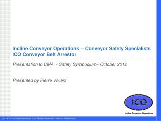 Incline Conveyor Operations – Conveyor Safety Specialists ICO Conveyor Belt Arrestor