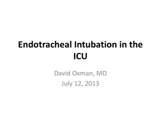 Endotracheal Intubation in the ICU