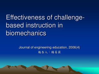 Effectiveness of challenge-based instruction in biomechanics