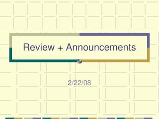 Review  Announcements