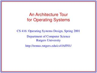 An Architecture Tour  for Operating Systems