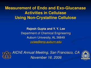 Measurement of Endo and Exo-Glucanase  Activities in Cellulase  Using Non-Crystalline Cellulose