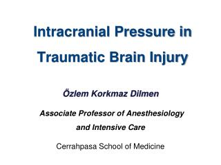 Intracranial Pressure in Traumatic Brain Injury