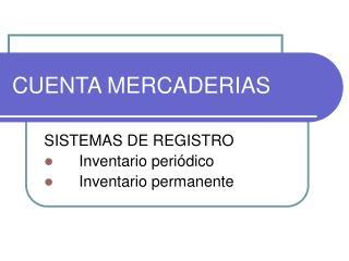 CUENTA MERCADERIAS