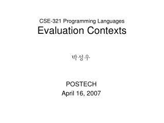 CSE-321 Programming Languages Evaluation Contexts