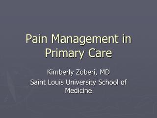 Pain Management in Primary Care