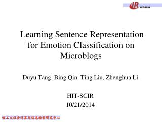 Learning Sentence Representation for Emotion Classification on Microblogs