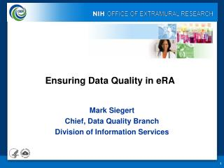 Ensuring Data Quality in eRA