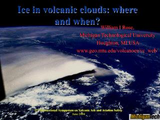 Ice in volcanic clouds: where and when