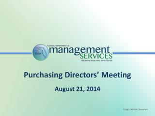 Purchasing Directors� Meeting August 21, 2014