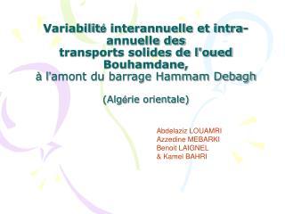 Abdelaziz LOUAMRI Azzedine MEBARKI  Benoit LAIGNEL & Kamel BAHRI