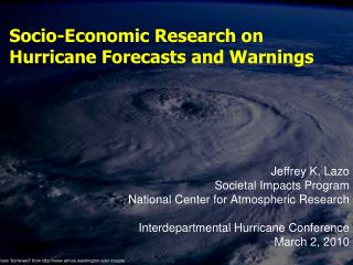 Socio-Economic Research on Hurricane Forecasts and Warnings