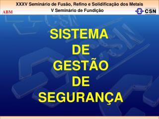SISTEMA  DE GESTÃO DE SEGURANÇA