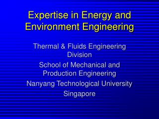 Expertise in Energy and Environment Engineering