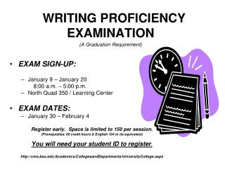 WRITING PROFICIENCY EXAMINATION (A Graduation Requirement)