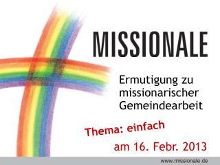 Ermutigung zu missionarischer Gemeindearbeit