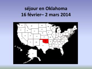 séjour  en Oklahoma  16  février– 2 mars 2014