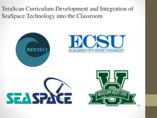 TeraScan  Curriculum Development and Integration of SeaSpace Technology into the Classroom