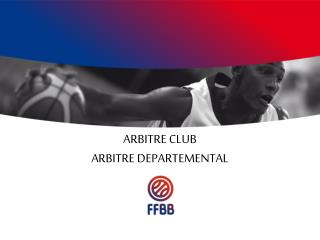 ARBITRE CLUB ARBITRE DEPARTEMENTAL