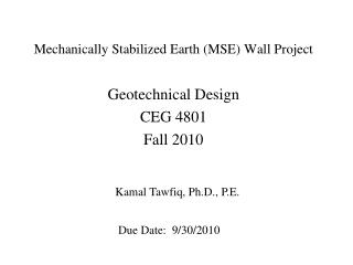 Mechanically Stabilized Earth (MSE) Wall Project