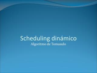 Scheduling dinámico
