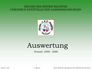 SÄCHSICHES KINDER-REGISTER CHRONISCH ENTZÜNDLICHER DARMERKRANKUNGEN