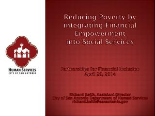 Reducing Poverty by integrating Financial Empowerment  into Social Services