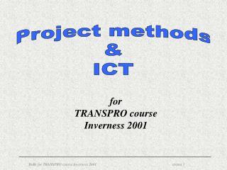 Project methods & ICT