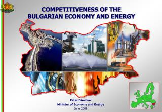 COMPETITIVENESS OF THE  BULGARIAN ECONOMY AND ENERGY
