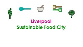 Liverpool Sustainable Food City