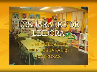 LOS JARALES DE LEIDORA