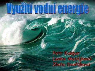 Využití vodní energie