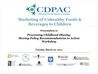 Marketing of Unhealthy Foods & Beverages to Children
