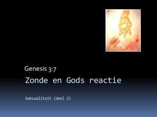 Zonde en Gods reactie Seksualiteit (deel 2)