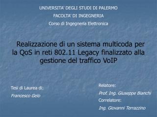 UNIVERSITA' DEGLI STUDI DI PALERMO FACOLTA' DI INGEGNERIA Corso di Ingegneria Elettronica