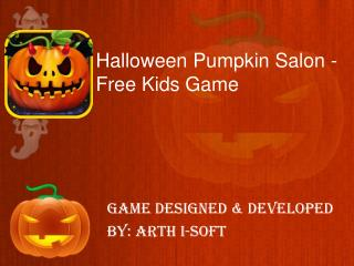 Halloween Pumpkin Salon - Free Kids Game