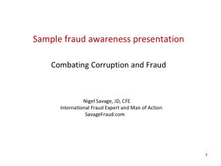 Sample fraud awareness presentation  Combating Corruption and Fraud