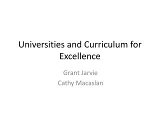 Universities and Curriculum for Excellence