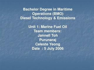 Bachelor Degree in Maritime Operations (BMO) Diesel Technology & Emissions