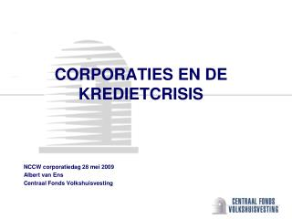 CORPORATIES EN DE KREDIETCRISIS