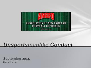 Unsportsmanlike Conduct September 2014 David Carter