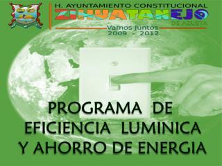 PROGRAMA  DE  EFICIENCIA  LUMINICA  Y AHORRO DE ENERGIA