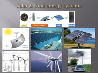 Solar & Wind energy systems