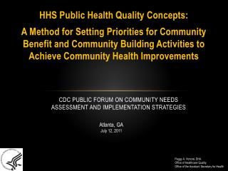 CDC Public Forum on Community Needs Assessment and Implementation Strategies