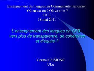 L'enseignement des langues en CFB : vers plus de transparence, de cohérence et d'équité ?