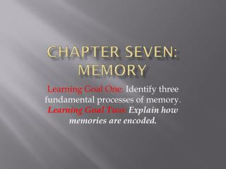 CHAPTER SEVEN: MEMORY
