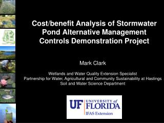 Cost/benefit Analysis of Stormwater Pond Alternative Management Controls Demonstration Project