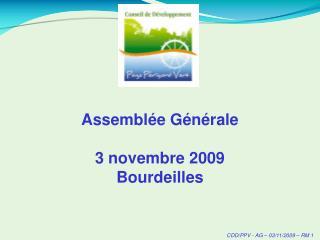Assemblée Générale 3 novembre 2009 Bourdeilles