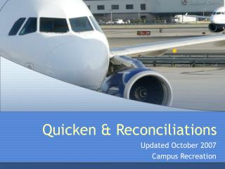 Quicken & Reconciliations